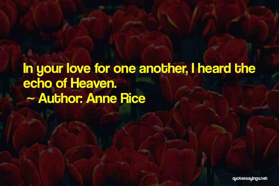 Anne Rice Quotes 882764