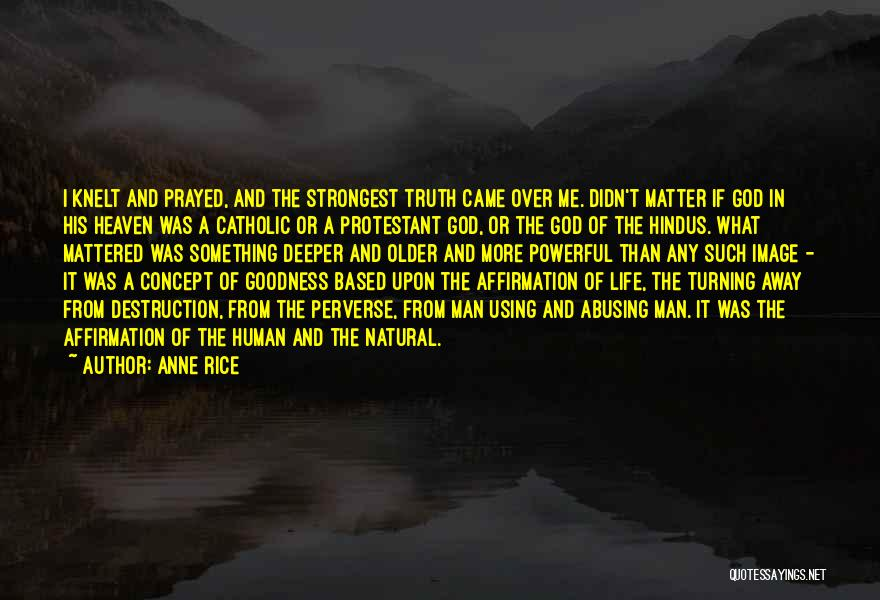 Anne Rice Quotes 908766