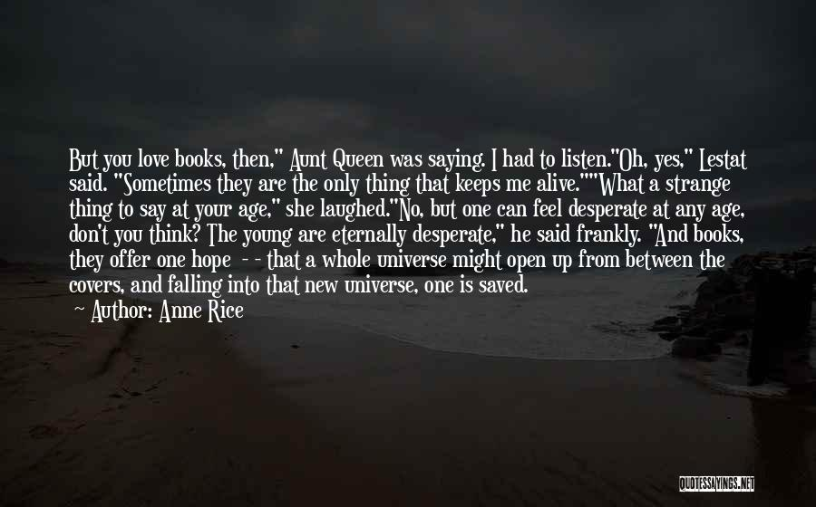 Anne Rice Quotes 933441