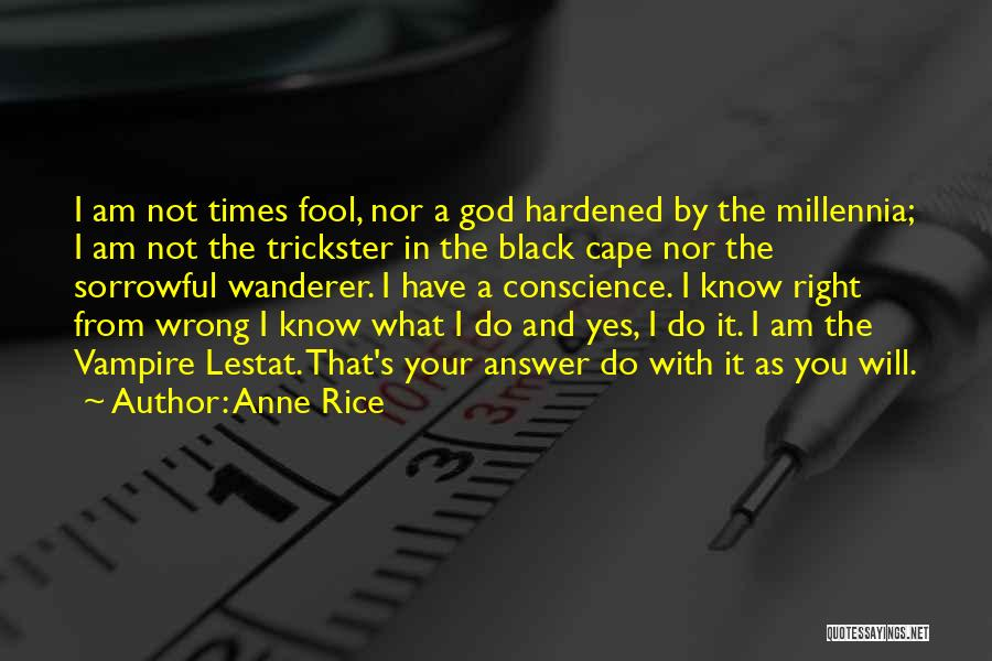 Anne Rice Quotes 998580