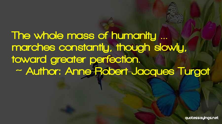 Anne-Robert-Jacques Turgot Quotes 1651700
