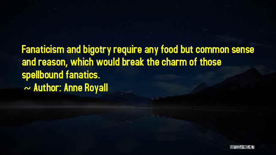 Anne Royall Quotes 1187903