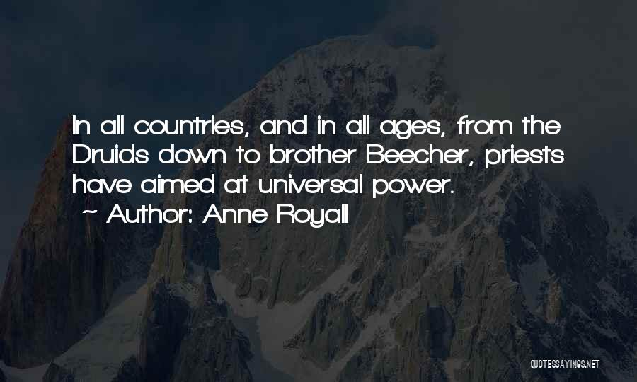 Anne Royall Quotes 1476370