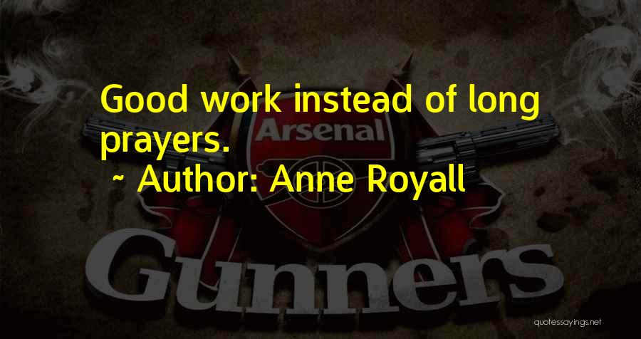 Anne Royall Quotes 710885