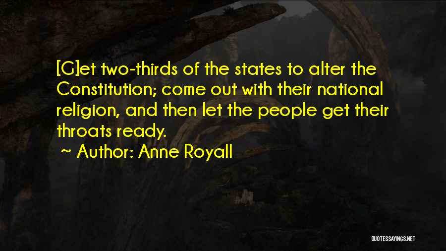 Anne Royall Quotes 835967