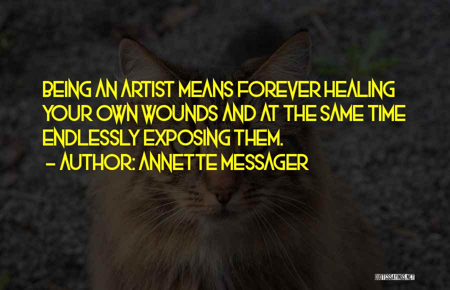 Annette Messager Quotes 1191333