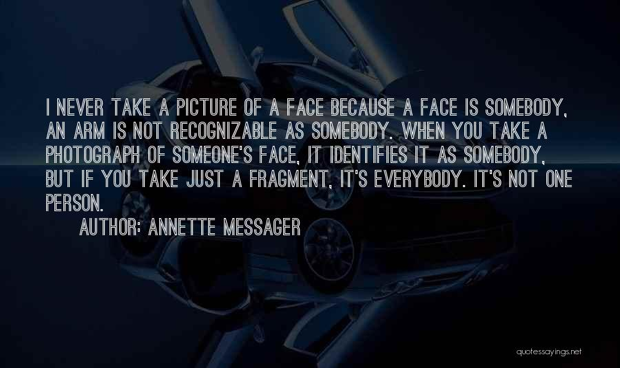Annette Messager Quotes 1955216