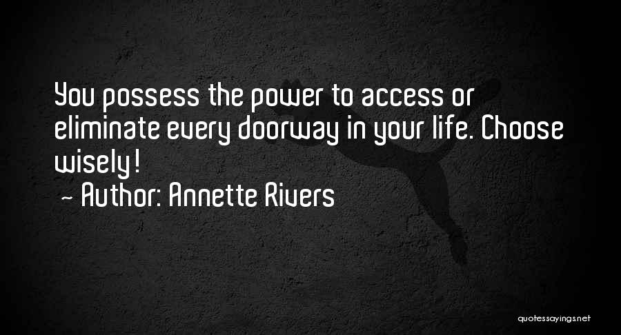 Annette Rivers Quotes 341171