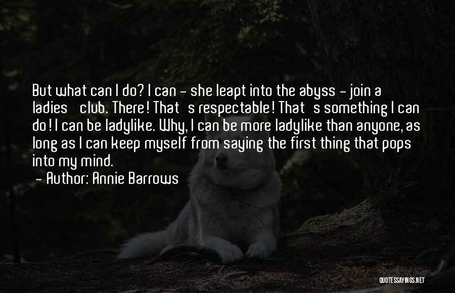 Annie Barrows Quotes 1844166