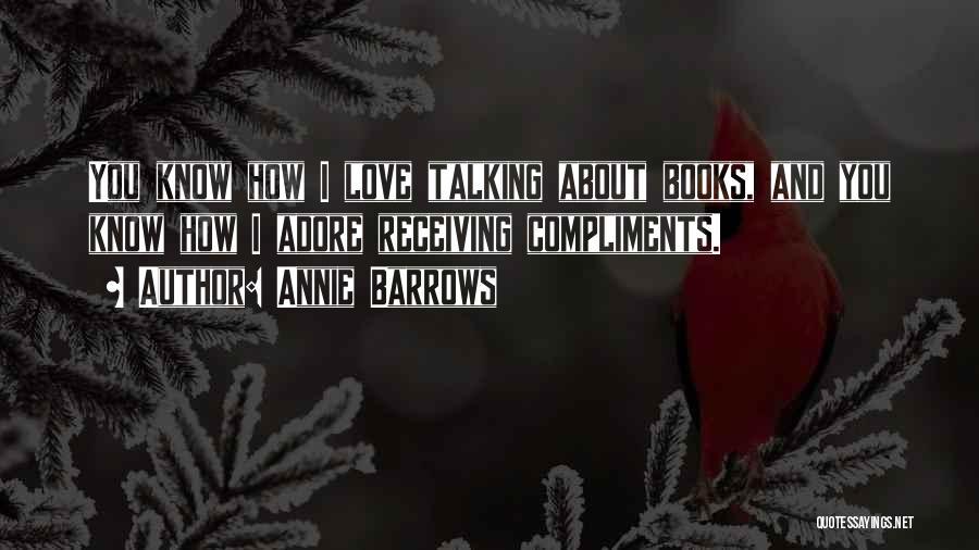 Annie Barrows Quotes 714350
