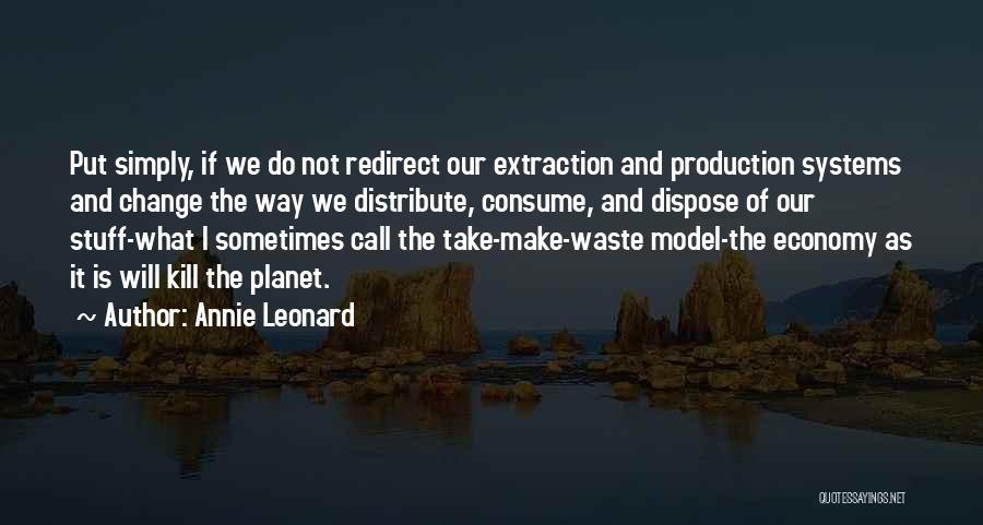 Annie Leonard Quotes 1061709