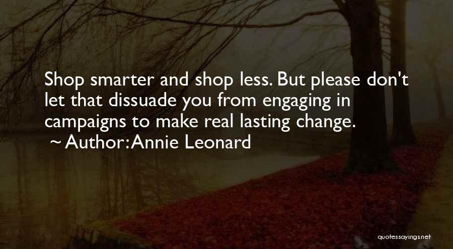 Annie Leonard Quotes 1159987