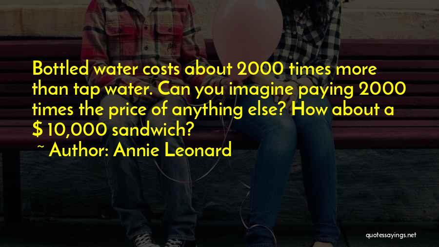 Annie Leonard Quotes 1193464