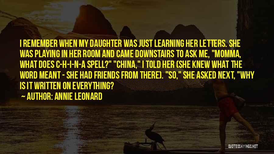 Annie Leonard Quotes 1483010
