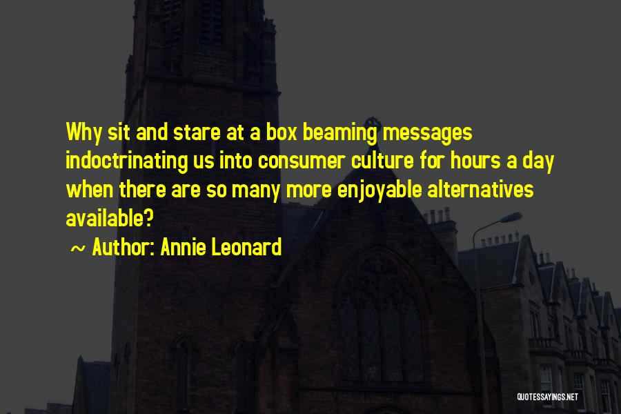 Annie Leonard Quotes 1635824