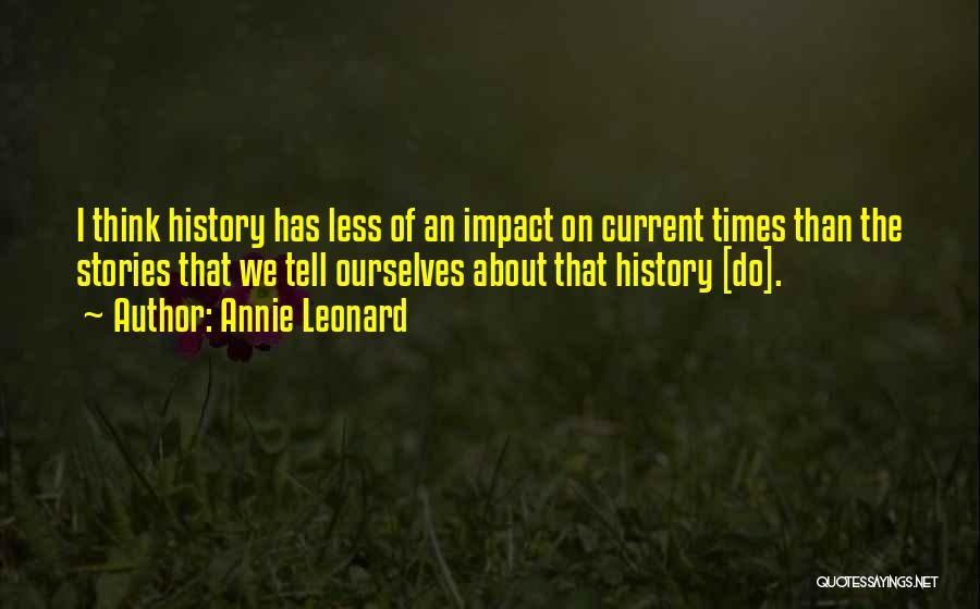 Annie Leonard Quotes 1992358