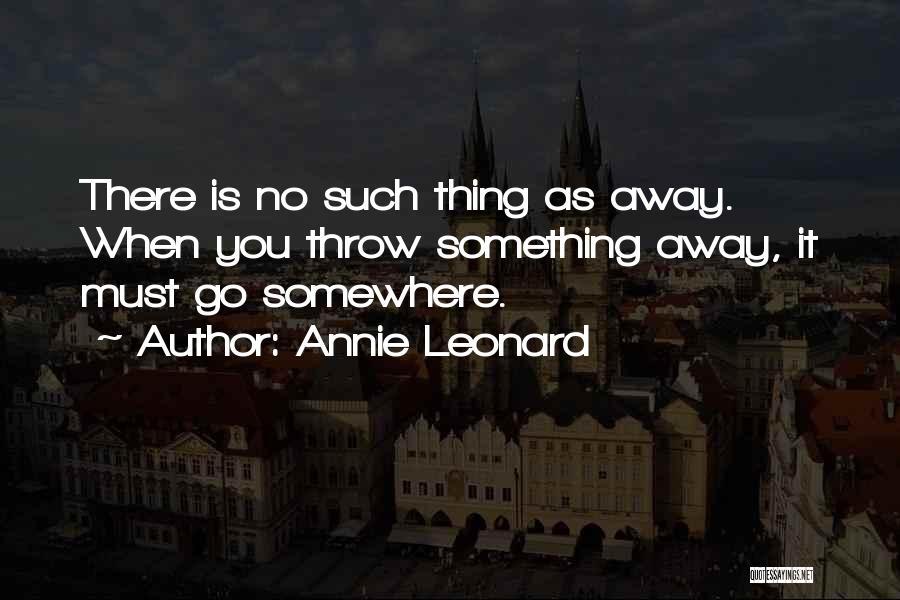 Annie Leonard Quotes 2160417