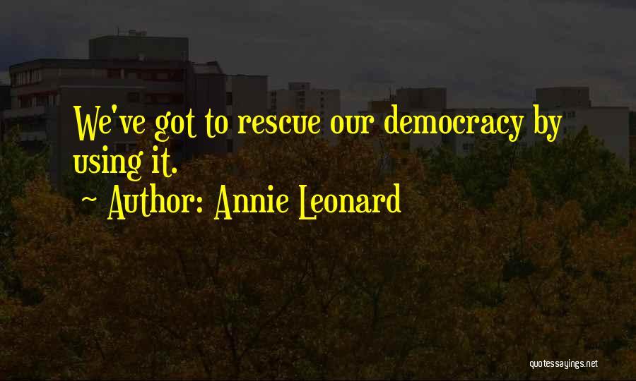Annie Leonard Quotes 2195732