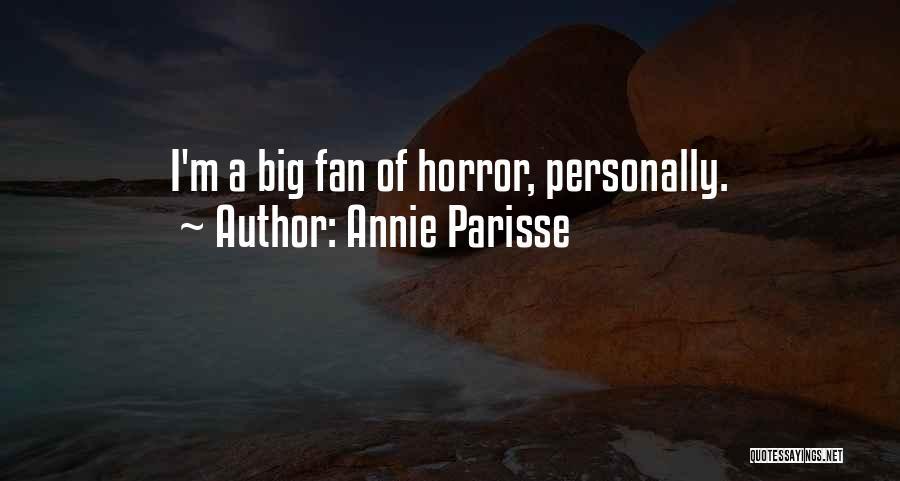 Annie Parisse Quotes 630667