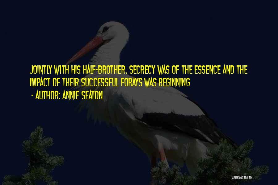 Annie Seaton Quotes 444845