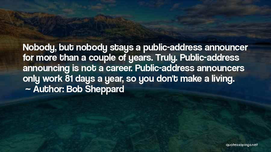 Announcer Quotes By Bob Sheppard