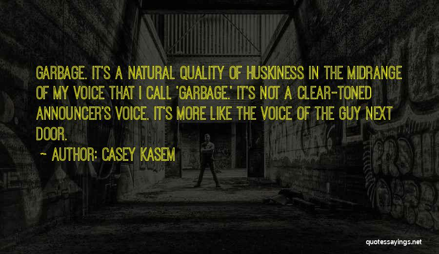 Announcer Quotes By Casey Kasem