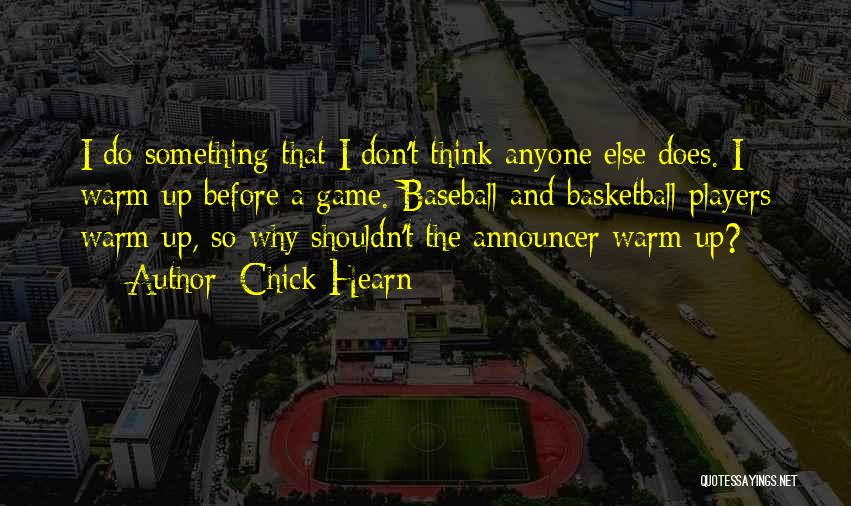 Announcer Quotes By Chick Hearn