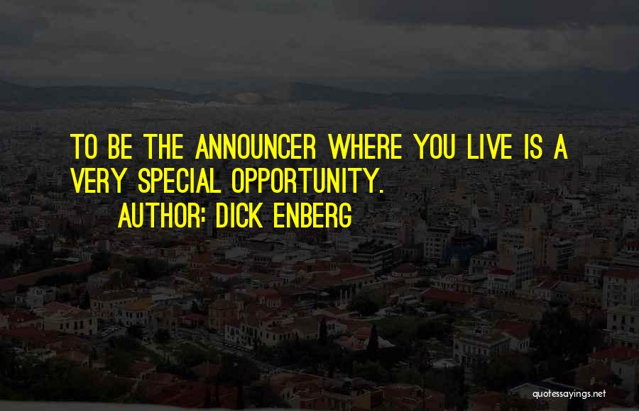Announcer Quotes By Dick Enberg