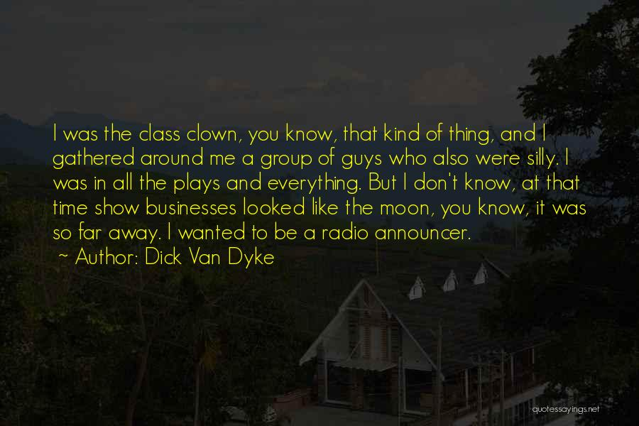 Announcer Quotes By Dick Van Dyke