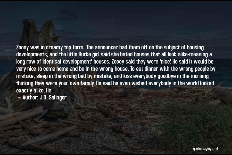 Announcer Quotes By J.D. Salinger