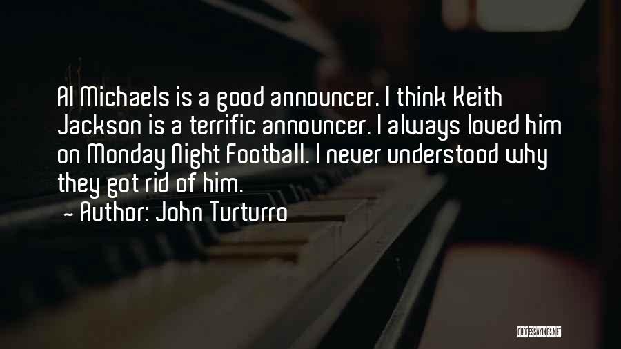 Announcer Quotes By John Turturro
