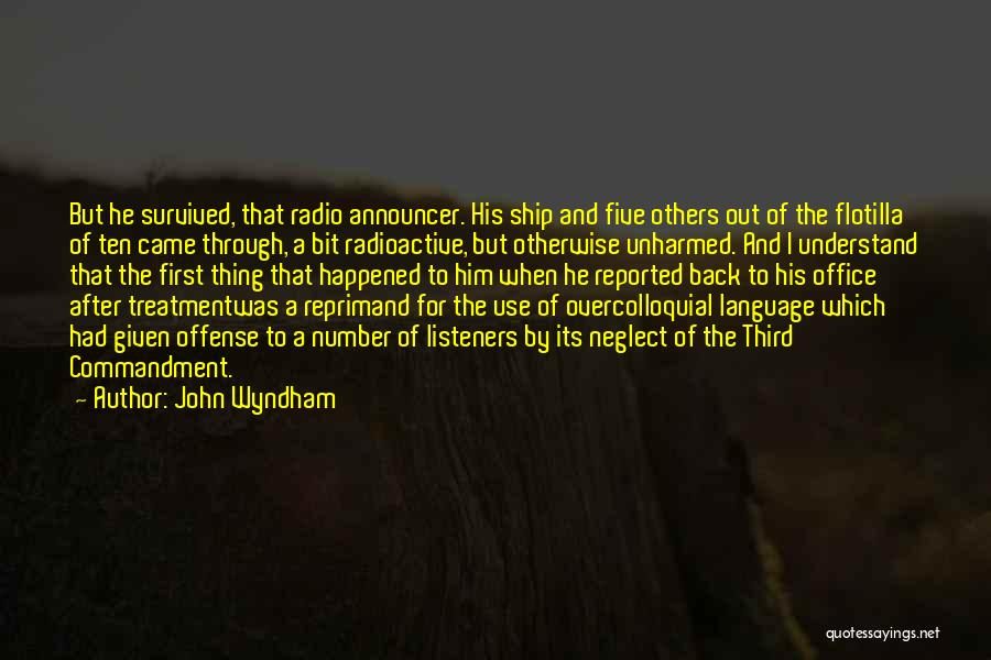 Announcer Quotes By John Wyndham