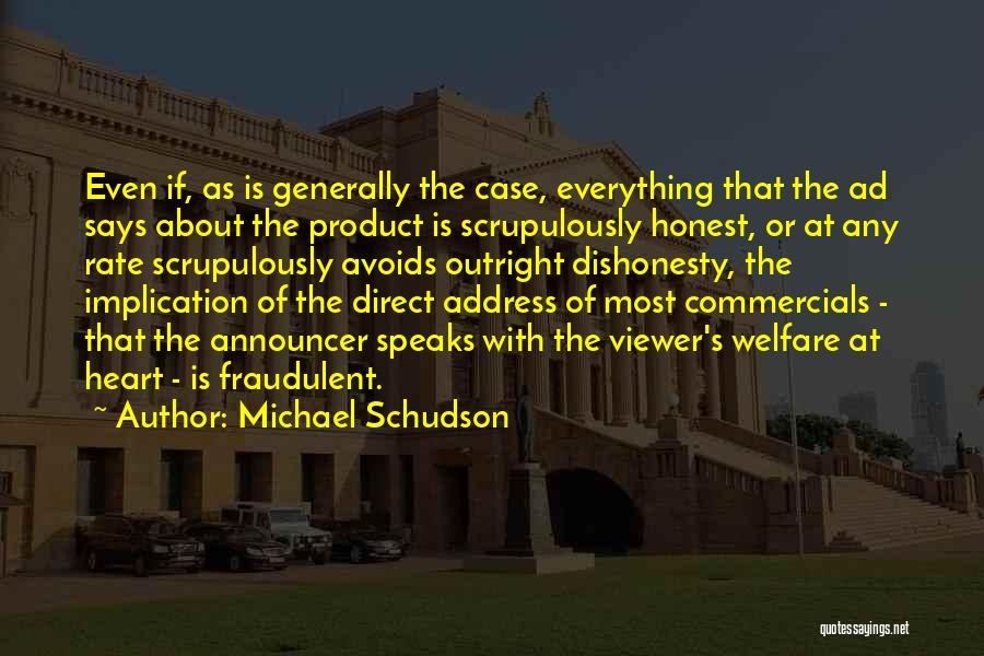 Announcer Quotes By Michael Schudson