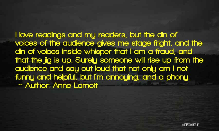 Annoying Voices Quotes By Anne Lamott