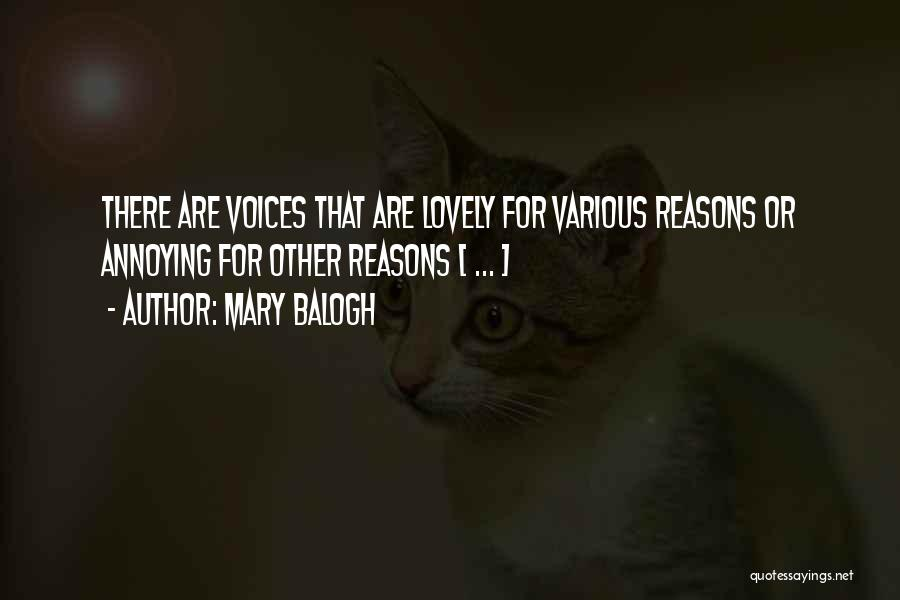 Annoying Voices Quotes By Mary Balogh