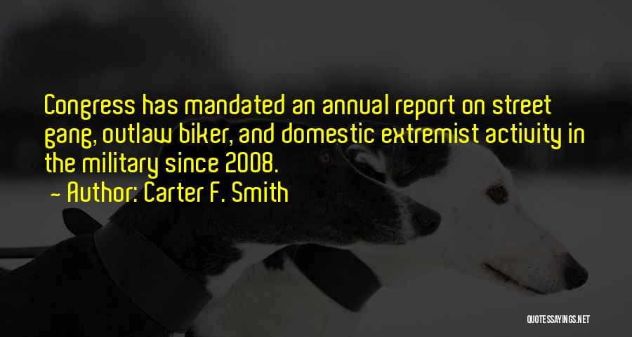 Annual Report Quotes By Carter F. Smith