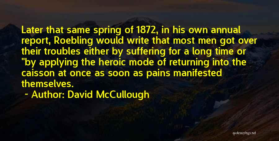 Annual Report Quotes By David McCullough