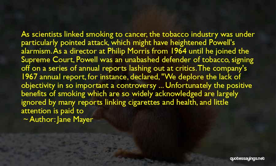 Annual Report Quotes By Jane Mayer