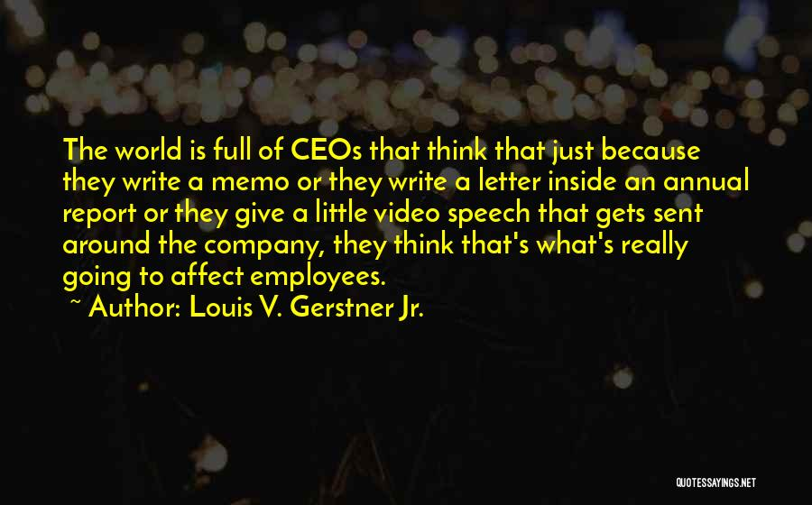 Annual Report Quotes By Louis V. Gerstner Jr.