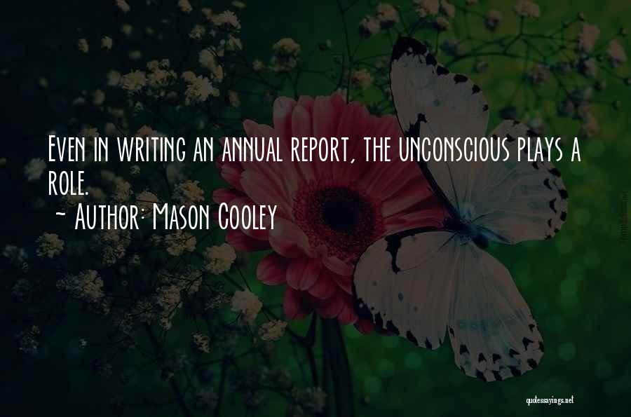 Annual Report Quotes By Mason Cooley
