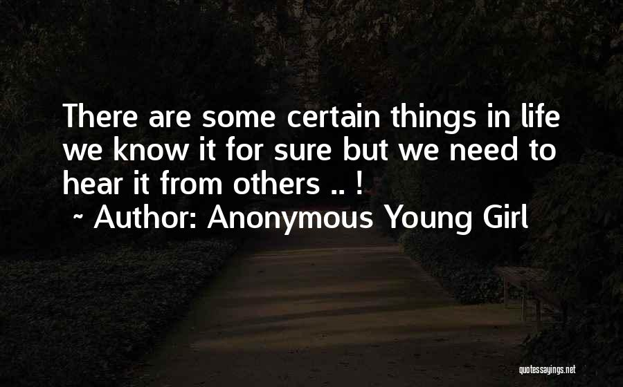 Anonymous Young Girl Quotes 1521867