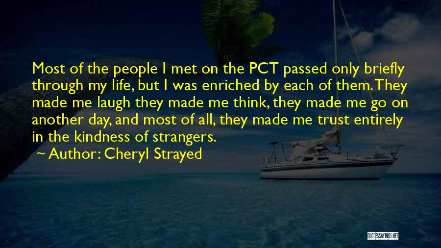 Another Day In My Life Quotes By Cheryl Strayed