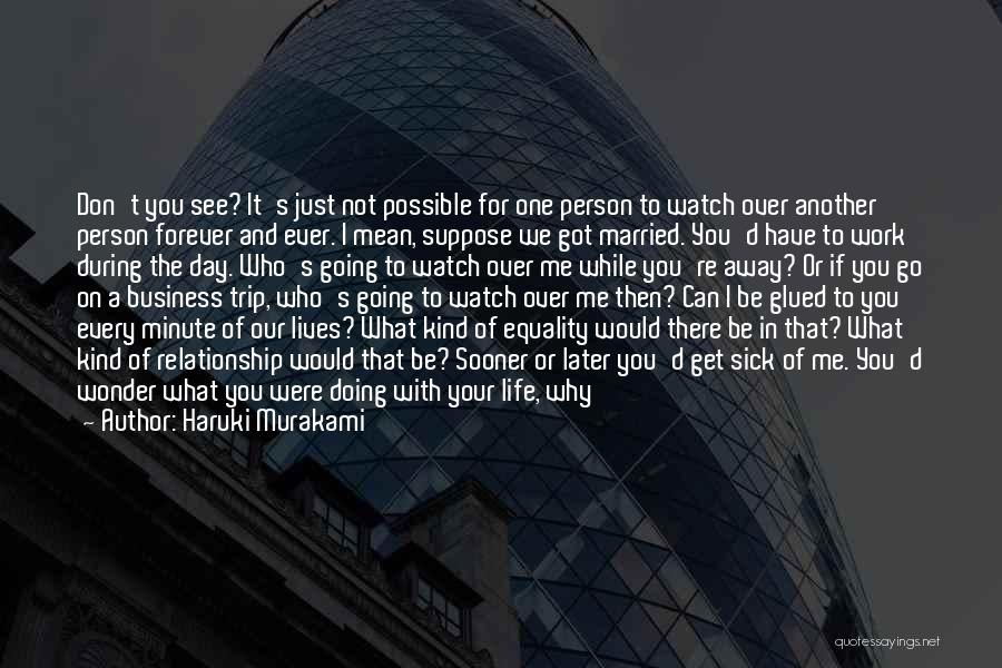 Another Day In My Life Quotes By Haruki Murakami