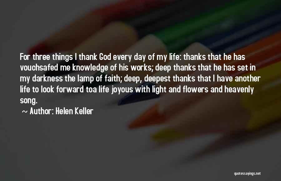 Another Day In My Life Quotes By Helen Keller