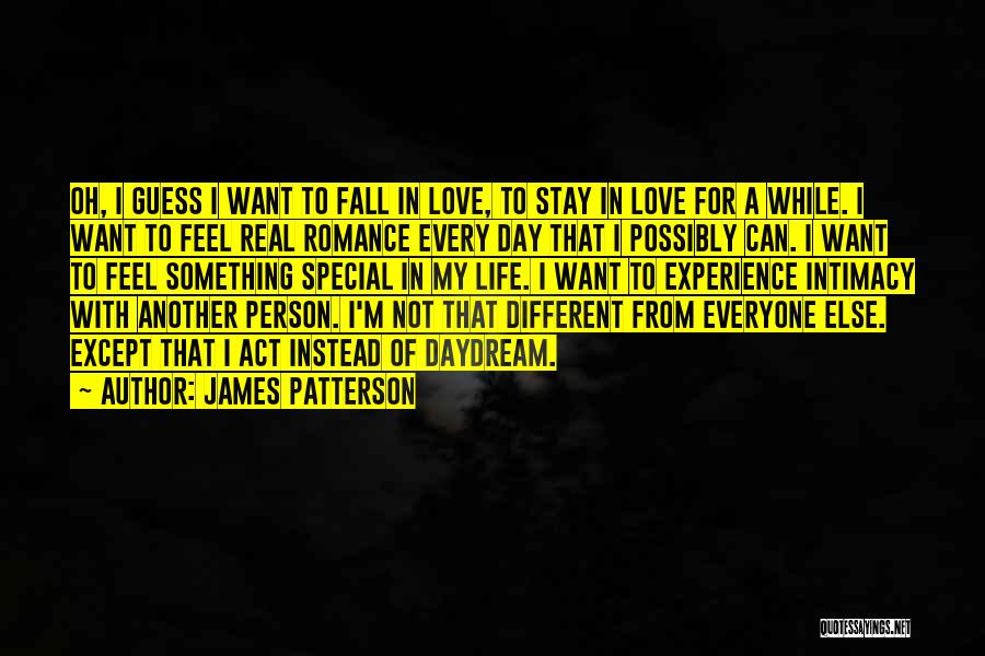 Another Day In My Life Quotes By James Patterson