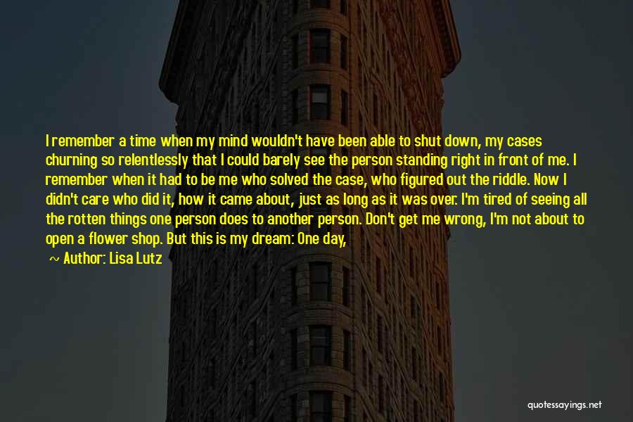 Another Day In My Life Quotes By Lisa Lutz