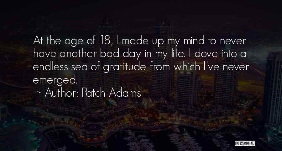 Another Day In My Life Quotes By Patch Adams
