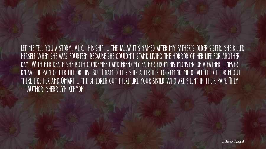 Another Day In My Life Quotes By Sherrilyn Kenyon