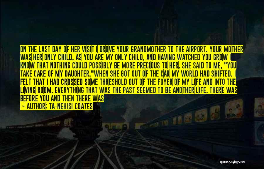 Another Day In My Life Quotes By Ta-Nehisi Coates