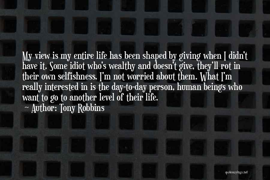 Another Day In My Life Quotes By Tony Robbins